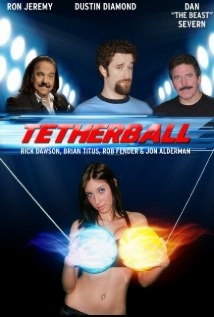 Tetherball: The Movie film afişi