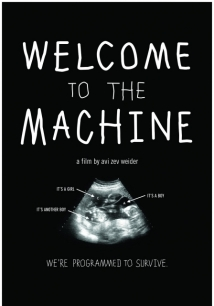 Welcome To The Machine film afişi