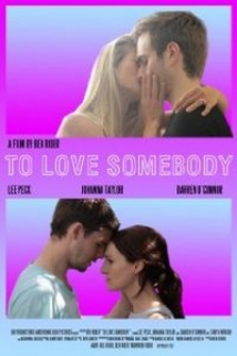 To Love Somebody film afişi