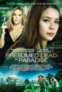 Presumed Dead in Paradise film afişi