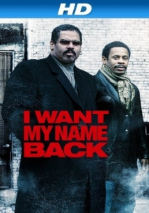 I Want My Name Back film afişi