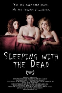 Sleeping With The Dead film afişi