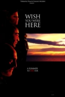 Wish You Were Here film afişi