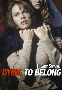 Dying To Belong film afişi