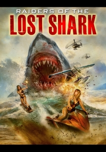 Raiders of the Lost Shark film afişi