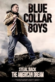 Blue Collar Boys film afişi
