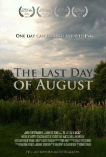 The Last Day Of August film afişi
