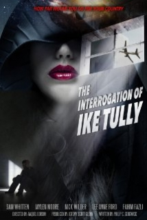 The Interrogation Of Ike Tully film afişi