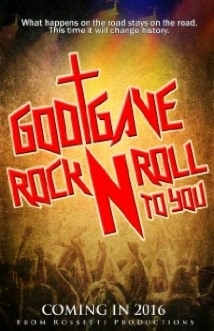 God Gave Rock N' Roll To You film afişi