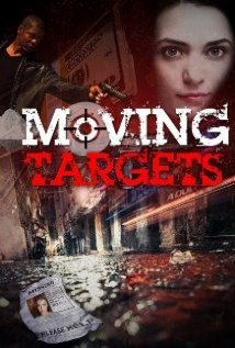 Moving Targets film afişi