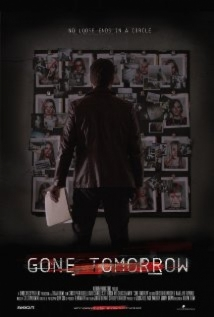 Gone Tomorrow film afişi