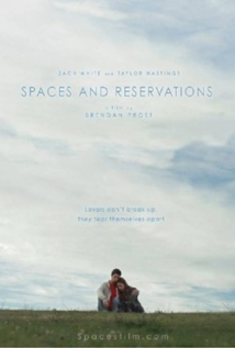 Spaces And Reservations film afişi