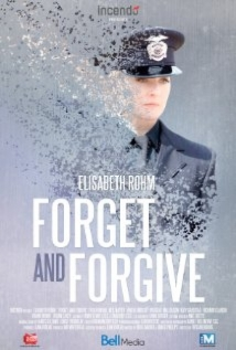 Forget And Forgive film afişi