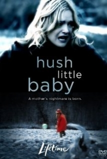 Hush Little Baby film afişi