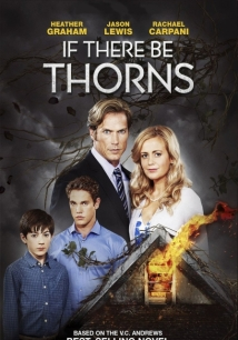 If There Be Thorns film afişi