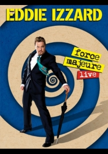 Eddie Izzard: Force Majeure Live film afişi