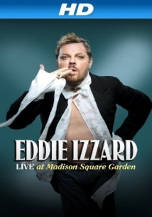 Eddie Izzard: Live At Madison Square Garden film afişi