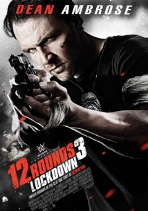12 Rounds 3: Lockdown film afişi