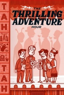 Thrilling Adventure Hour Live film afişi