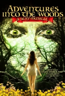 Adventures Into the Woods: A Sexy Musical film afişi