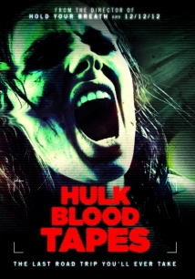 Hulk Blood Tapes film afişi