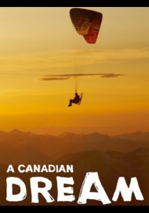 Canadian Dream film afişi