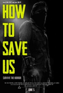 How To Save Us film afişi