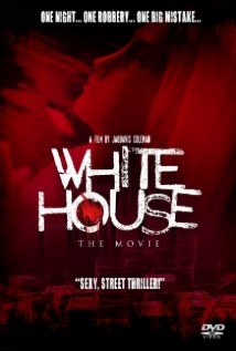 White House: The Movie film afişi