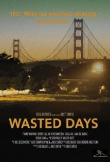 Wasted Days film afişi