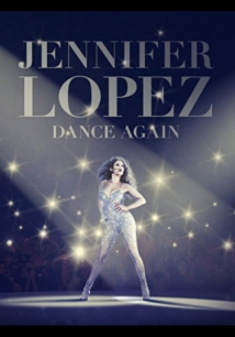 Jennifer Lopez: Dance Again film afişi