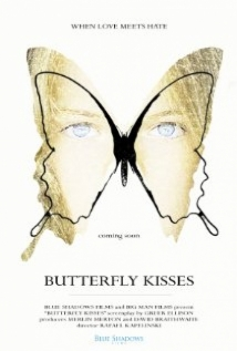 Butterfly Kisses film afişi