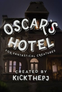 Oscar's Hotel For Fantastical Creatures film afişi