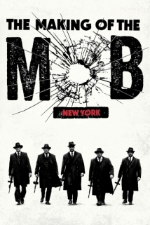 The Making Of The Mob film afişi
