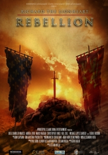 Richard The Lionheart: Rebellion film afişi