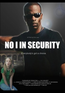 No I In Security film afişi