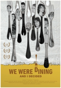 We Were Dining and I Decided (2015)
