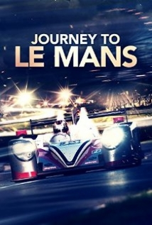 Journey To Le Mans film afişi