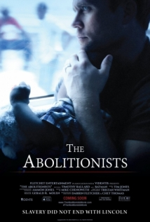 The Abolitionists film afişi