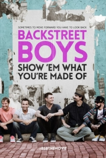 Backstreet Boys: Show 'em What You're Made Of film afişi