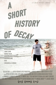 A Short History Of Decay film afişi