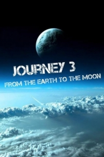Journey 3: From The Earth To The Moon film afişi