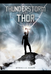 Thunderstorm: The Return Of Thor film afişi