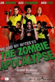 Me And My Mates Vs. The Zombie Apocalypse film afişi