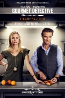 The Gourmet Detective: A Healthy Place To Die film afişi