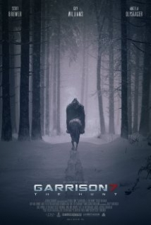 Garrison 7: The Hunt film afişi