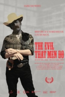 The Evil That Men Do film afişi