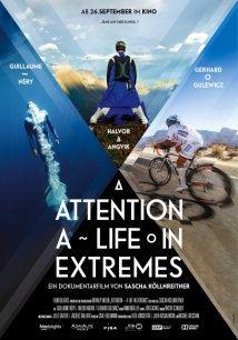 Attention: A Life In Extremes film afişi