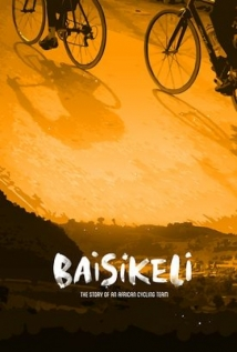Baisikeli - The Story Of An African Cycling Team film afişi