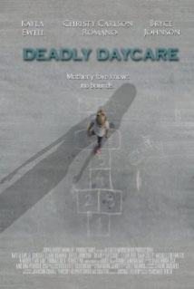 Deadly Daycare film afişi