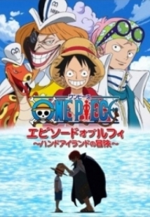 One Piece: Episode of Luffy - Hand Island No Bouken film afişi